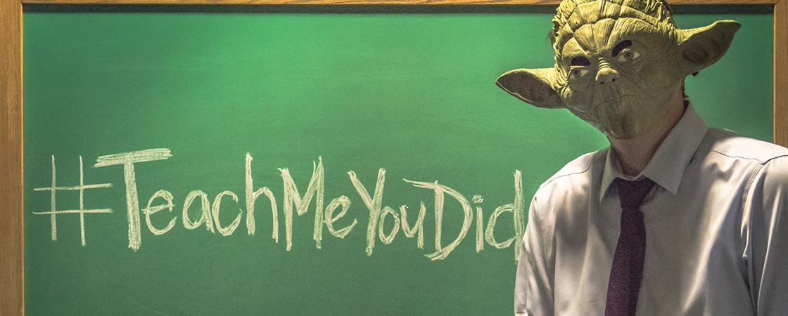 Teach Me You Did