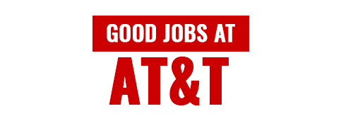 Good Jobs at AT&T Mobility
