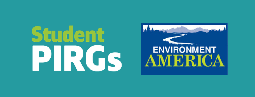 The Student PIRGs and Environment America