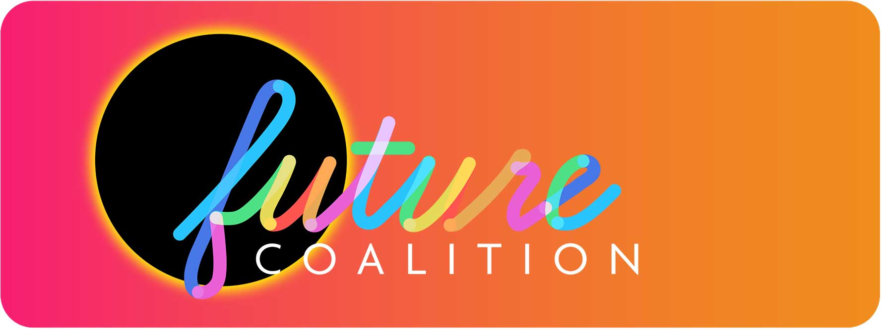 FUTURE COALITION