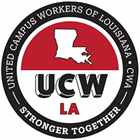UNITED CAMPUS WORKERS OF LOUISIANA: CWA LOCAL 3465