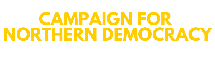 Campaign for Northern Democracy