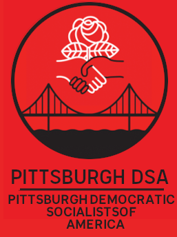 Pittsburgh DSA Logo: a white hand and a black hand clasped around a rose above a bridge, to the right is bold text that reads PITTSBURGH DSA, PITTSBURGH DEMOCRATIC SOCIALISTS OF AMERICA